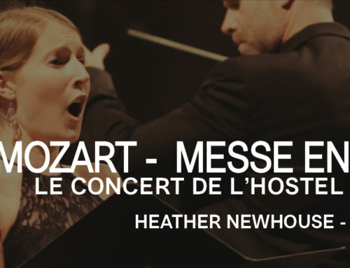 GRANDE MESSE EN UT – MOZART – HEATHER NEWHOUSE
