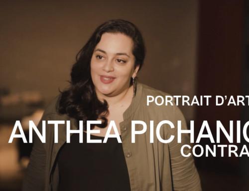 Portrait d'artiste #3 : Anthea Pichanick, contralto