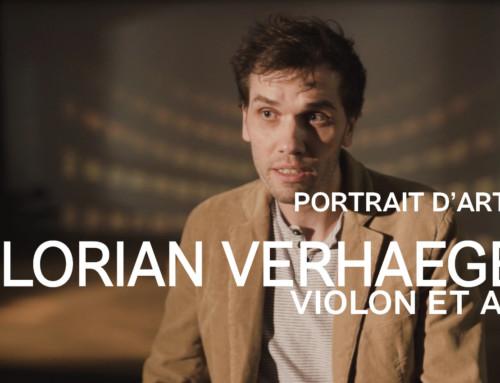 PORTRAIT D'ARTISTE #7 : Florian Verhaegen, violon et alto