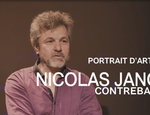 PORTRAIT D'ARTISTE #9 : Nicolas Janot, contrebasse