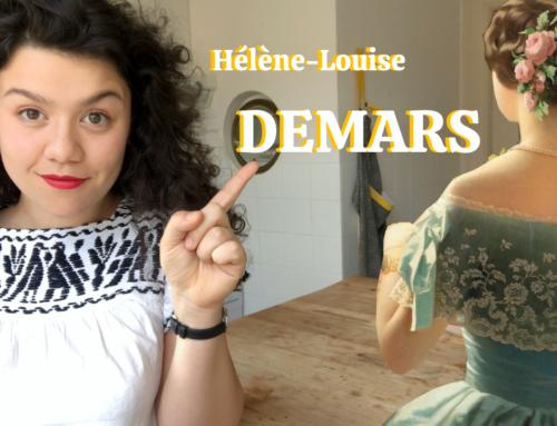 J'TE PRÉSENTE #8 – Hélène Louise Demars